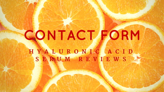 contact form for hyaluronic acid serum reviews