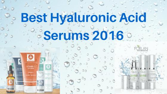 Best Hyaluronic Acid Serums 2016