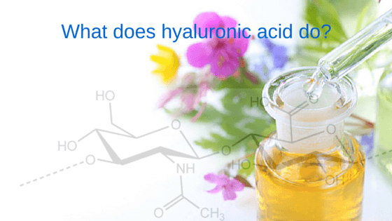 What does hyaluronic acid do