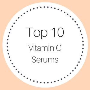 Top 10 Vitamin C Serums