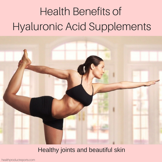 What Are The Health Benefits of Hyaluronic Acid Supplements?